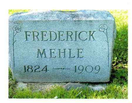 MEHLE, FREDERICK - Sandusky County, Ohio | FREDERICK MEHLE - Ohio Gravestone Photos