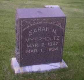 MYERHOLTZ, SARAH M. - Sandusky County, Ohio | SARAH M. MYERHOLTZ - Ohio Gravestone Photos