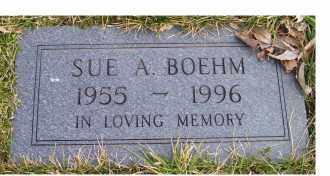 BOEHM, SUE A. - Scioto County, Ohio | SUE A. BOEHM - Ohio Gravestone Photos