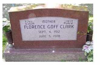 GOFF CLARK, FLORENCE - Scioto County, Ohio | FLORENCE GOFF CLARK - Ohio Gravestone Photos