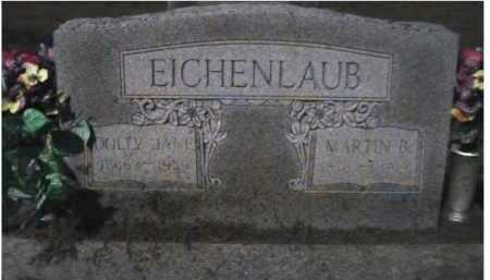 EICHENLAUB, MARTIN B. - Scioto County, Ohio   MARTIN B. EICHENLAUB - Ohio Gravestone Photos