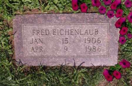 EICHENLAUB, WILLIAM FRED - Scioto County, Ohio | WILLIAM FRED EICHENLAUB - Ohio Gravestone Photos