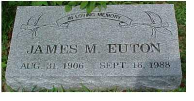 EUTON, JAMES M. - Scioto County, Ohio | JAMES M. EUTON - Ohio Gravestone Photos