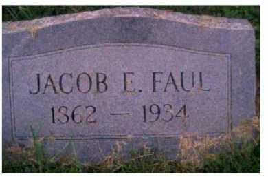 FAUL, JACOB E. - Scioto County, Ohio | JACOB E. FAUL - Ohio Gravestone Photos