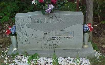 HELTON, MICHAEL EUGENE - Scioto County, Ohio | MICHAEL EUGENE HELTON - Ohio Gravestone Photos