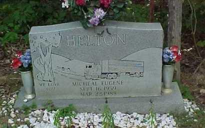 HELTON, MICHAEL EUGENE - Scioto County, Ohio | MICHAEL EUGENE HELTON - Ohio Gravestone Photos