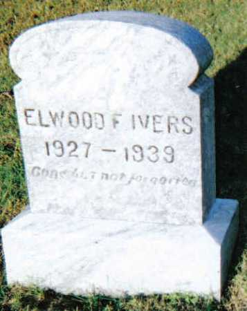 IVERS, ELWOOD F. - Scioto County, Ohio   ELWOOD F. IVERS - Ohio Gravestone Photos