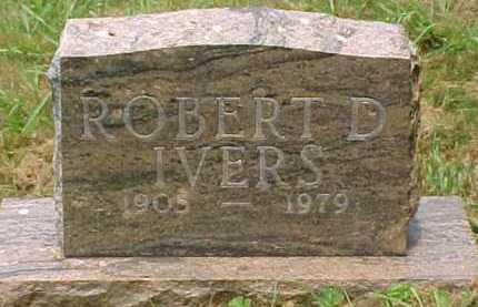 IVERS, ROBERT D. - Scioto County, Ohio | ROBERT D. IVERS - Ohio Gravestone Photos