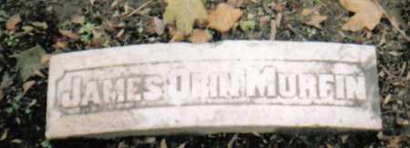 MURFIN, JAMES ORIN - Scioto County, Ohio   JAMES ORIN MURFIN - Ohio Gravestone Photos