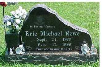ROWE, ERIC MICHAEL - Scioto County, Ohio | ERIC MICHAEL ROWE - Ohio Gravestone Photos