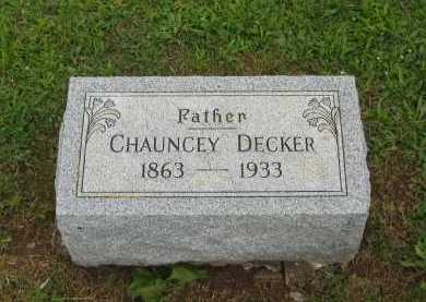 DECKER, CHAUNCEY - Seneca County, Ohio | CHAUNCEY DECKER - Ohio Gravestone Photos