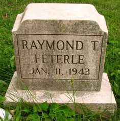 FETERLE, RAYMOND T. - Seneca County, Ohio   RAYMOND T. FETERLE - Ohio Gravestone Photos