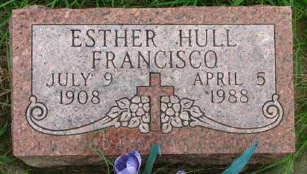 FRANCISCO, ESTHER HULL - Seneca County, Ohio | ESTHER HULL FRANCISCO - Ohio Gravestone Photos