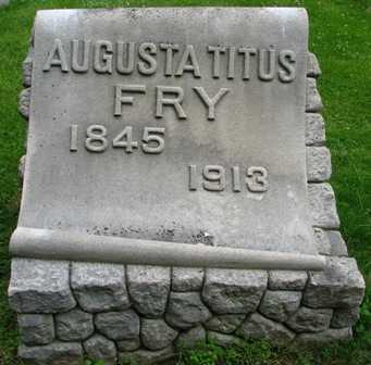 FRY, AUGUSTA TITUS - Seneca County, Ohio   AUGUSTA TITUS FRY - Ohio Gravestone Photos