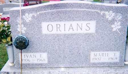 ORIANS, IVAN E. - Seneca County, Ohio | IVAN E. ORIANS - Ohio Gravestone Photos