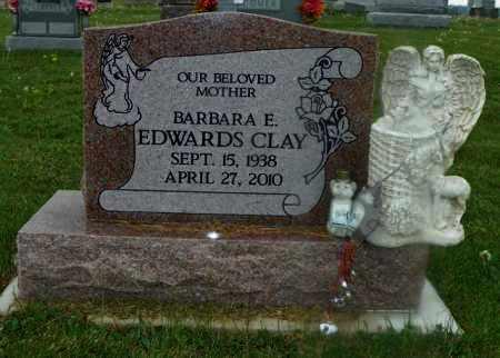 EDWARDS CLAY, BARBARA E. - Shelby County, Ohio | BARBARA E. EDWARDS CLAY - Ohio Gravestone Photos