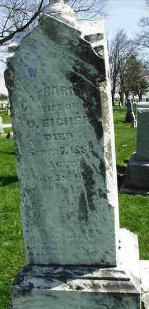 EICHER, CATHARINE - Shelby County, Ohio | CATHARINE EICHER - Ohio Gravestone Photos