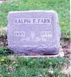FARK, RALPH E. - Shelby County, Ohio | RALPH E. FARK - Ohio Gravestone Photos