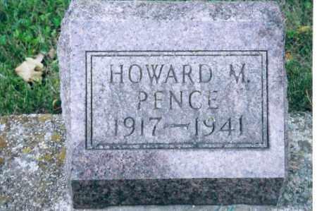 PENCE, HOWARD M - Shelby County, Ohio   HOWARD M PENCE - Ohio Gravestone Photos