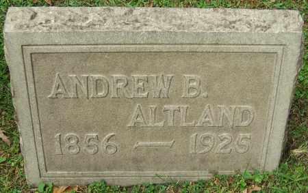 ALTLAND, ANDREW B. - Stark County, Ohio | ANDREW B. ALTLAND - Ohio Gravestone Photos