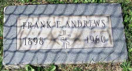 ANDREWS, FRANK E. - Stark County, Ohio | FRANK E. ANDREWS - Ohio Gravestone Photos