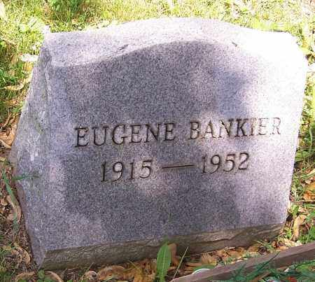 BANKIER, EUGENE - Stark County, Ohio | EUGENE BANKIER - Ohio Gravestone Photos