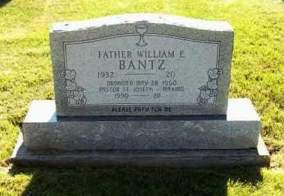 BANTZ, WILLIAM E, REV. - Stark County, Ohio | WILLIAM E, REV. BANTZ - Ohio Gravestone Photos