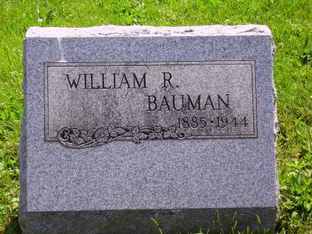 BAUMAN, WILLIAM R. - Stark County, Ohio | WILLIAM R. BAUMAN - Ohio Gravestone Photos