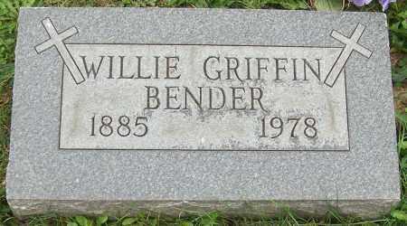 BENDER, WILLIE GRIFFIN - Stark County, Ohio | WILLIE GRIFFIN BENDER - Ohio Gravestone Photos