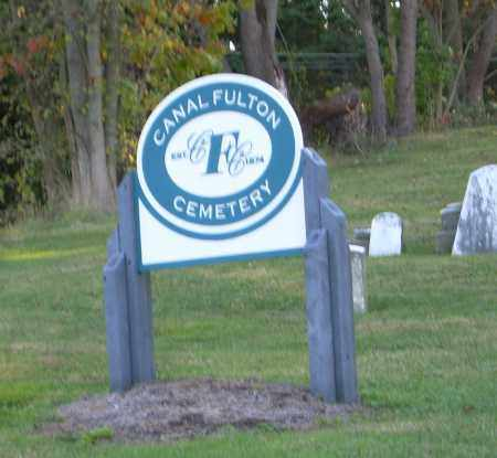 CANAL FULTON CEMETERY, SIGN - Stark County, Ohio | SIGN CANAL FULTON CEMETERY - Ohio Gravestone Photos