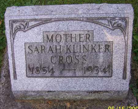 CROSS, SARAH KLINKER - Stark County, Ohio | SARAH KLINKER CROSS - Ohio Gravestone Photos