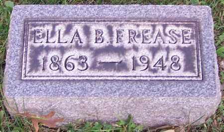 FREASE, ELLA B. - Stark County, Ohio | ELLA B. FREASE - Ohio Gravestone Photos