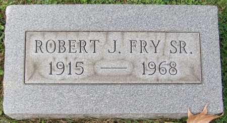 FRY, ROBERT J. SR. - Stark County, Ohio | ROBERT J. SR. FRY - Ohio Gravestone Photos