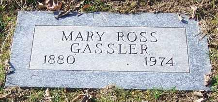 GASSLER, MARY ROSS - Stark County, Ohio | MARY ROSS GASSLER - Ohio Gravestone Photos