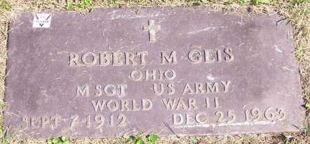 GEIS, ROBERT M. - Stark County, Ohio   ROBERT M. GEIS - Ohio Gravestone Photos