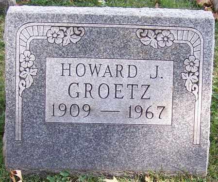GROETZ, HOWARD J. - Stark County, Ohio | HOWARD J. GROETZ - Ohio Gravestone Photos