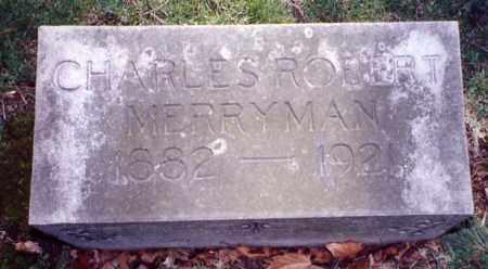MERRYMAN, CHARLES ROBERT - Stark County, Ohio   CHARLES ROBERT MERRYMAN - Ohio Gravestone Photos