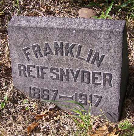 REIFSNYDER, FRANKLIN - Stark County, Ohio   FRANKLIN REIFSNYDER - Ohio Gravestone Photos
