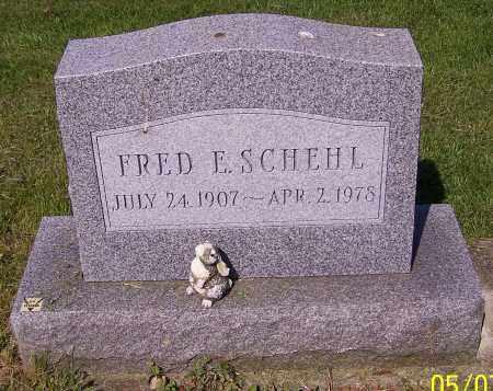 SCHEHL, FRED E. - Stark County, Ohio | FRED E. SCHEHL - Ohio Gravestone Photos