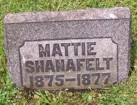 SHANAFELT, MATTIE - Stark County, Ohio | MATTIE SHANAFELT - Ohio Gravestone Photos