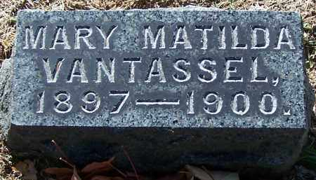 VANTASSEL, MARY MATILDA - Stark County, Ohio | MARY MATILDA VANTASSEL - Ohio Gravestone Photos