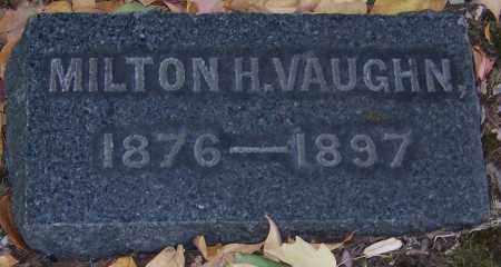 VAUGHN, MILTON H. - Stark County, Ohio   MILTON H. VAUGHN - Ohio Gravestone Photos