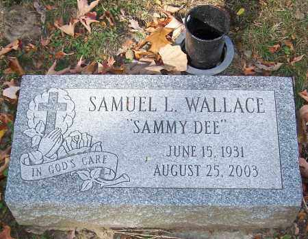 "WALLACE, SAMUEL L.  ""SAMMY DEE"" - Stark County, Ohio | SAMUEL L.  ""SAMMY DEE"" WALLACE - Ohio Gravestone Photos"