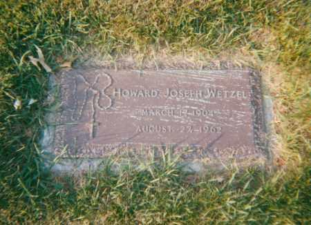 WETZEL, HOWARD JOSEPH - Stark County, Ohio | HOWARD JOSEPH WETZEL - Ohio Gravestone Photos