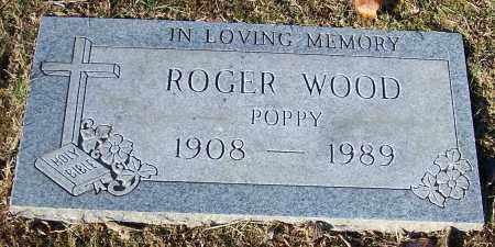 WOOD, ROGER  'POPPY' - Stark County, Ohio | ROGER  'POPPY' WOOD - Ohio Gravestone Photos
