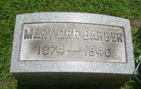 ORR BARBER, MARY - Summit County, Ohio   MARY ORR BARBER - Ohio Gravestone Photos