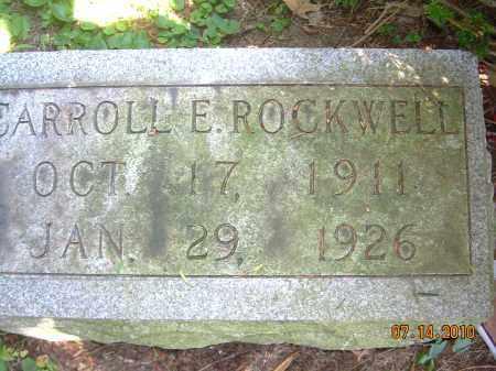 ROCKWELL, CARROLL E - Summit County, Ohio | CARROLL E ROCKWELL - Ohio Gravestone Photos