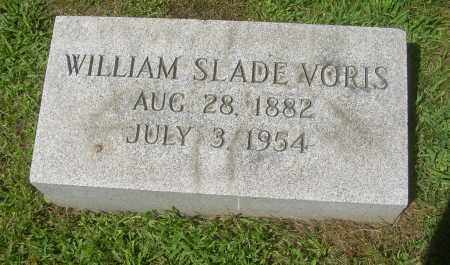 VORIS, WILLIAM SLADE - Summit County, Ohio | WILLIAM SLADE VORIS - Ohio Gravestone Photos