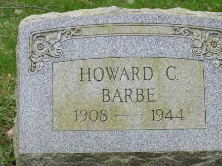 BARBE, HOWARD C. - Trumbull County, Ohio | HOWARD C. BARBE - Ohio Gravestone Photos