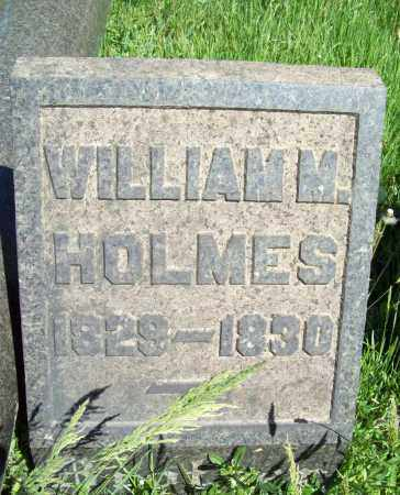 HOLMES, WILLIAM M. - Trumbull County, Ohio | WILLIAM M. HOLMES - Ohio Gravestone Photos